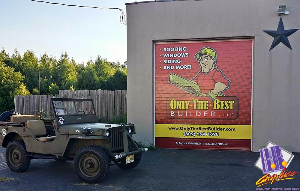 Only The Best Builder Garage Door Bb Graphics The Wrap