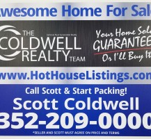 Coldwell Realty Yard Sign